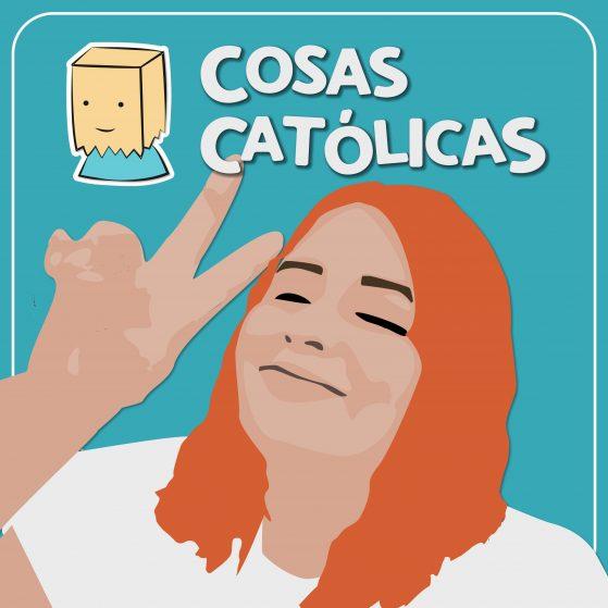 Cosas Católicos el podcast con Konnie Raya Juan Diego Network