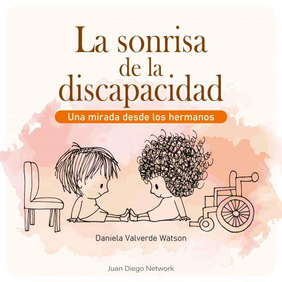 La Sonrisa de la Discapacidad podcast Dany Valverde Juan Diego Network